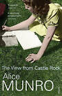 The View from Castle Rock by Alice Munro (Paperback, 2007)
