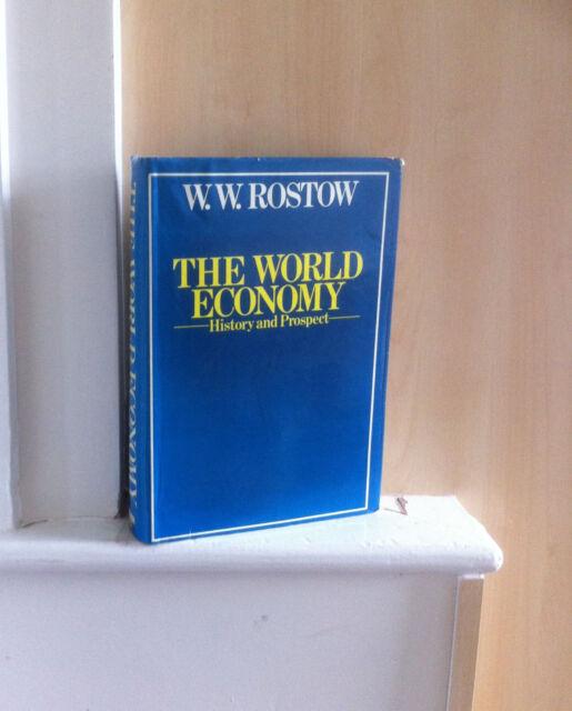 The World Economy: History &  Prospect; by W W Rostow