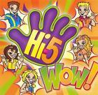 Wow! by Hi-5 (CD, Jun-2007, Sony Music)