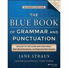 The Blue Book of Grammar and Punctuation: An Easy-to-use Guide with Clear Rules, Real-world Examples, and Reproducible Quizzes by Jane Straus, Tom Stern, Lester Kaufman (Paperback, 2014)