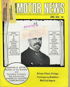 THOMAS-B-JEFFERY-AMN-Antique-MOTOR-NEWS-Magazine-April-1975-Issue