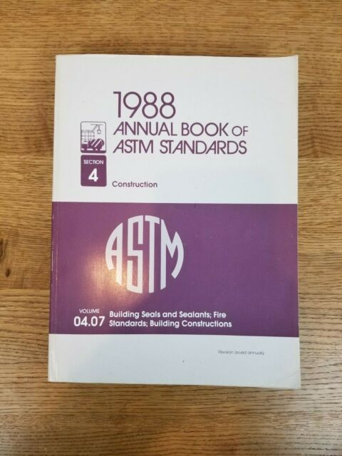 1988 Annual Book of ASTM Standards Section 4 Construction Volume 04 07