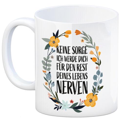Keine Sorge ich werde dich für den Rest Kaffeebecher Blumen Valentinstag