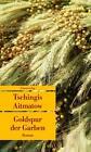 Goldspur der Garben von Tschingis Aitmatow (2013, Taschenbuch)