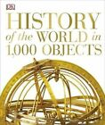 History of the World in 1000 objects by DK (Hardback, 2014)