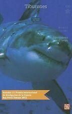 Tiburones: Supervivientes en el Tiempo (La Ciencia Para Todos), By Jaime, Mario,