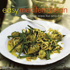 Easy Mediterranean: Simple Recipes from Sunny Shores by Ryland, Peters & Small Ltd (Hardback, 2007)