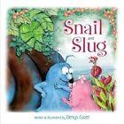 Snail and Slug by Denys Cazet (Hardback, 2016)