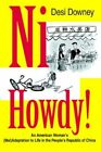 Ni Howdy an American Womans Maladaptation to Life in The Peoples Republic of Chi