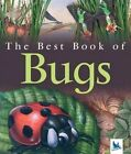 The Best Book of Bugs by Claire Llewellyn (Paperback / softback, 2005)