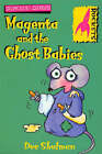 Magenta and the Ghost Babies by Dee Shulman (Paperback, 2002)