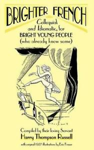 Brighter-French-Colloquial-and-Idiomatic-for-Bright-Young-People-who-Already