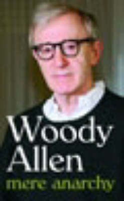 Allen, Woody, Mere Anarchy, Very Good Book