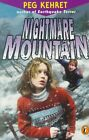 Nightmare Mountain by Peg Kehret (Paperback / softback, 1999)