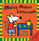 Maisy Makes Lemonade by Lucy Cousins (Paperback, 2004)