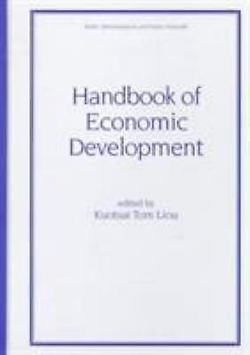 Handbook of Economic Development Hardcover Kuotsai Tom Liou