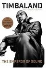 The Emperor of Sound: A Memoir by Timbaland (CD-Audio, 2015)