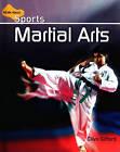 Martial Arts by Mr Clive Gifford (Hardback, 2009)