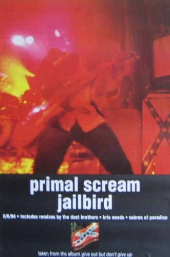 "40x60"" HUGE SUBWAY POSTER~Primal Scream Jailbird 1994 Give Out Don't Give Up NOS"