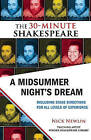 A Midsummer Night's Dream: The 30-Minute Shakespeare by William Shakespeare (Paperback / softback, 2010)