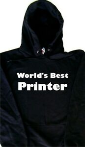 World-039-s-Best-Printer-Hoodie-Sweatshirt