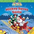 Mickey Saves Santa by Disney Book Group (Mixed media product, 2009)