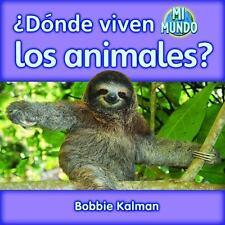 Donde Viven los Animales? (Mi Mundo (Paperback)) (Spanish Edition)-ExLibrary