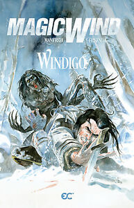 Magic Wind Vol. 7: Windigo (Variant cover, 2015), GN, Manfredi, Frisenda