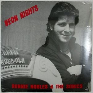 RONNIE-NOBLES-amp-THE-SONICS-Neon-Nights-LP-1979-ROCKABILLY-SEALED-UNPLAYED