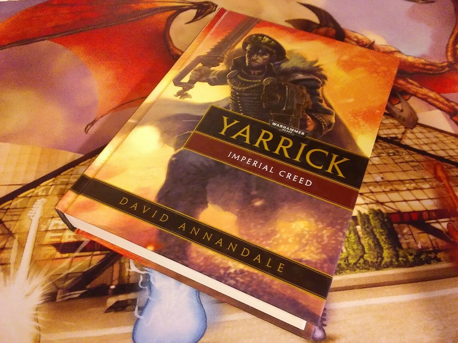 Yarrick  Imperial Creed David Annandale - Warhammer 40k Black Library  Hardcover