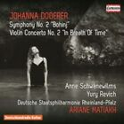 "Johanna Doderer - : Symphony No. 2 ""Bohinj""; Violin Concerto No. 2 ""In Breath of Time"" (2015)"