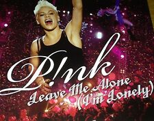 Pink Leave Me Alone (I'm Lonely) Aus CD Single Super Rare 2007 Who Knew Not Dead
