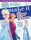 Disney Frozen: Make It Paper Dresses by Sfi Readerlink Dist (Hardback, 2015)