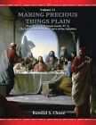 New Testament Study Guide, PT. 2: The Infinite Atonement / Acts of the Apostles (Making Precious Things Plain, Vol. 11) by Randal S Chase (Paperback / softback, 2011)