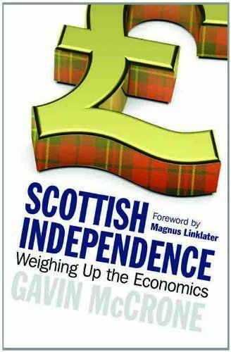 """""""AS NEW"""" Scottish Independence: Weighing Up the Economics, Gavin McCrone, Book"""