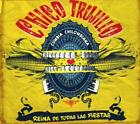 Reina De Todas Las Fiestas von Chico Trujillo (2015)