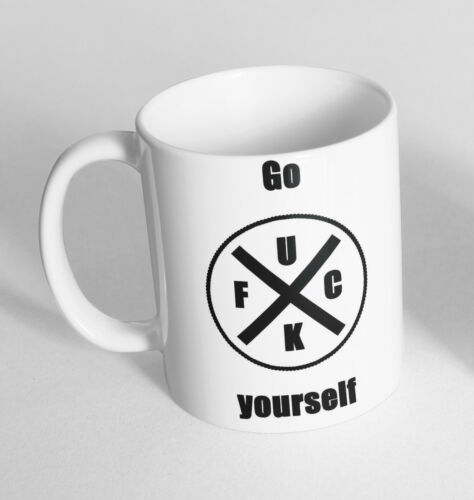 Details about  /Go Fu*k Yourself Design Printed Cup Ceramic Novelty Mug Funny Gift Coffee Tea