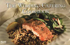 The Wedding Catering Cookbook by Christie Katona (Paperback, 2005)