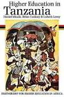 Higher Education in Tanzania: A Case Study by Brian Cooksey, Lisbeth Levey, Daniel Mkude (Paperback, 2003)