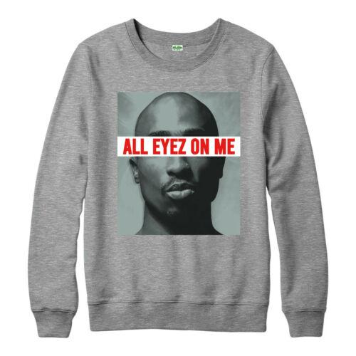 American Rapper All Eyes On Me 2Pac Hip Hop Music Gift Top Tupac Shakur Jumper