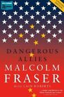 Dangerous Allies by Cain Roberts, Malcolm Fraser (Paperback, 2014)