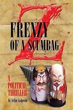 Frenzy of a Scumbag by Yefim Galperin (2015, Paperback)