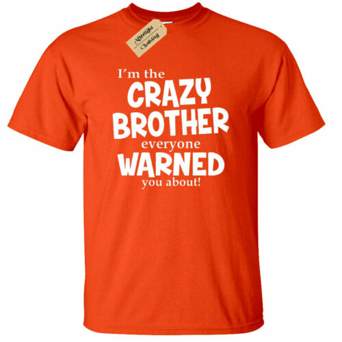 KIDS BOYS GIRLS I/'m The Crazy Brother Warned About T-Shirt funny gift tee