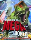 Discover the Mega World by Miles Kelly Publishing Ltd (Hardback, 2014)