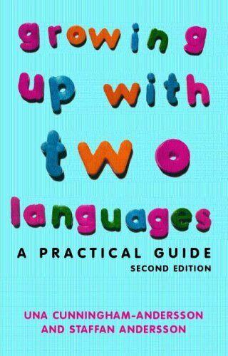 Croissance Up avec Deux Langues: A Practical Guide par Cunningham-Andersson, Una