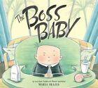 The Boss Baby by Marla Frazee (Hardback, 2010)