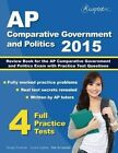 AP Comparative Government and Politics 2015: Review Book for AP Comparative Government and Politics Exam with Practice Test Questions by Ap Comparative Government Team (Paperback / softback, 2014)