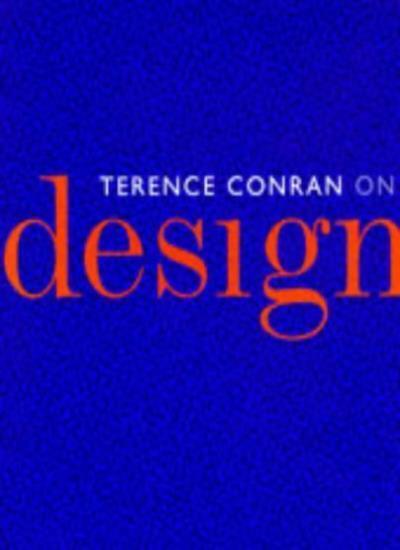 Conran on Design By Terence Conran