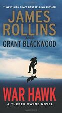 Tucker Wayne: War Hawk by Grant Blackwood and James Rollins (2016, Paperback)