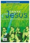 Danke Jesus (Chorpartitur) (2004, Geheftet)